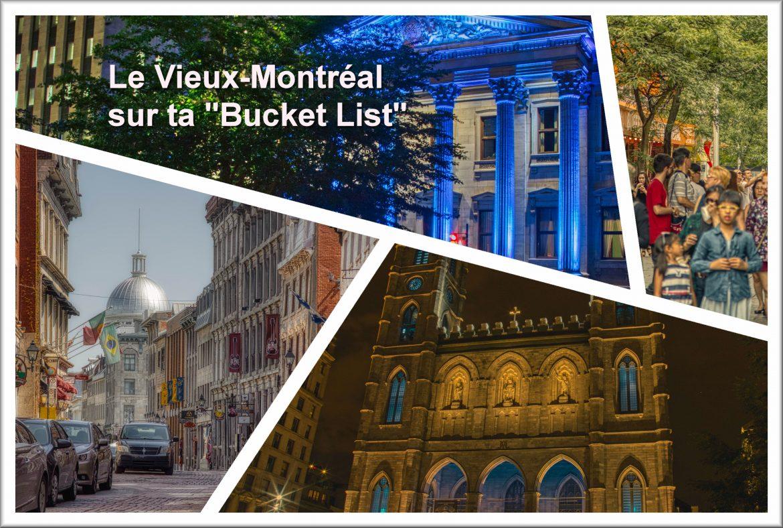 Le Vieux Montréal sur ta « bucket list »