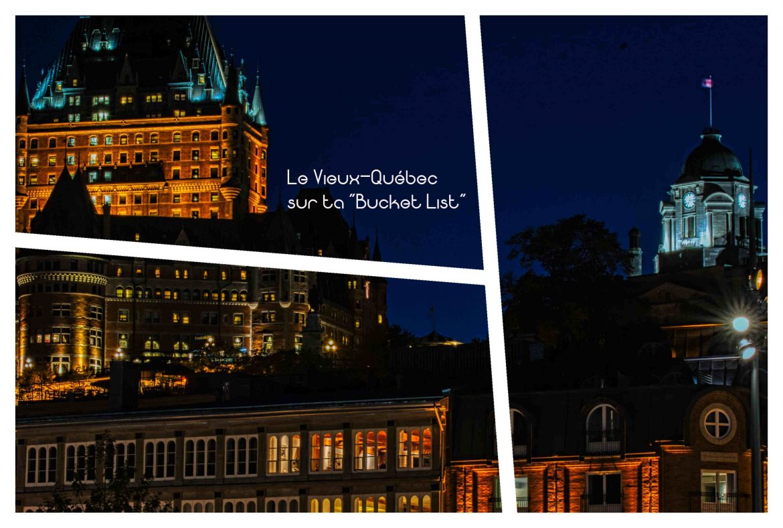 Le Vieux-Québec sur ta « Bucket List »